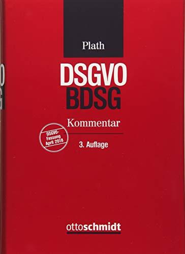 BDSG/DSGVO: Kommentar zu DSGVO, BDSG und den Datenschutzbestimmungen des TMG und TKG
