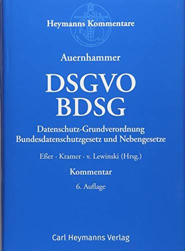 DSGVO/BDSG: Datenschutz-Grundverordnung/Bundesdatenschutzgesetz und Nebengesetze