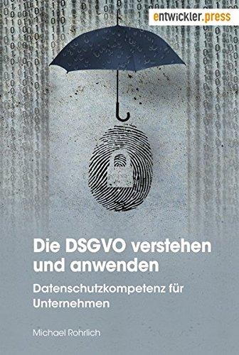 Die DSGVO verstehen und anwenden